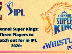 Chennai Super Kings_ Three Players to watch out for in IPL 2020_